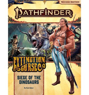 Pathfinder 2nd Ed Extinction Curse Vol 4 Siege of the Dinosaurs - Adventure Path
